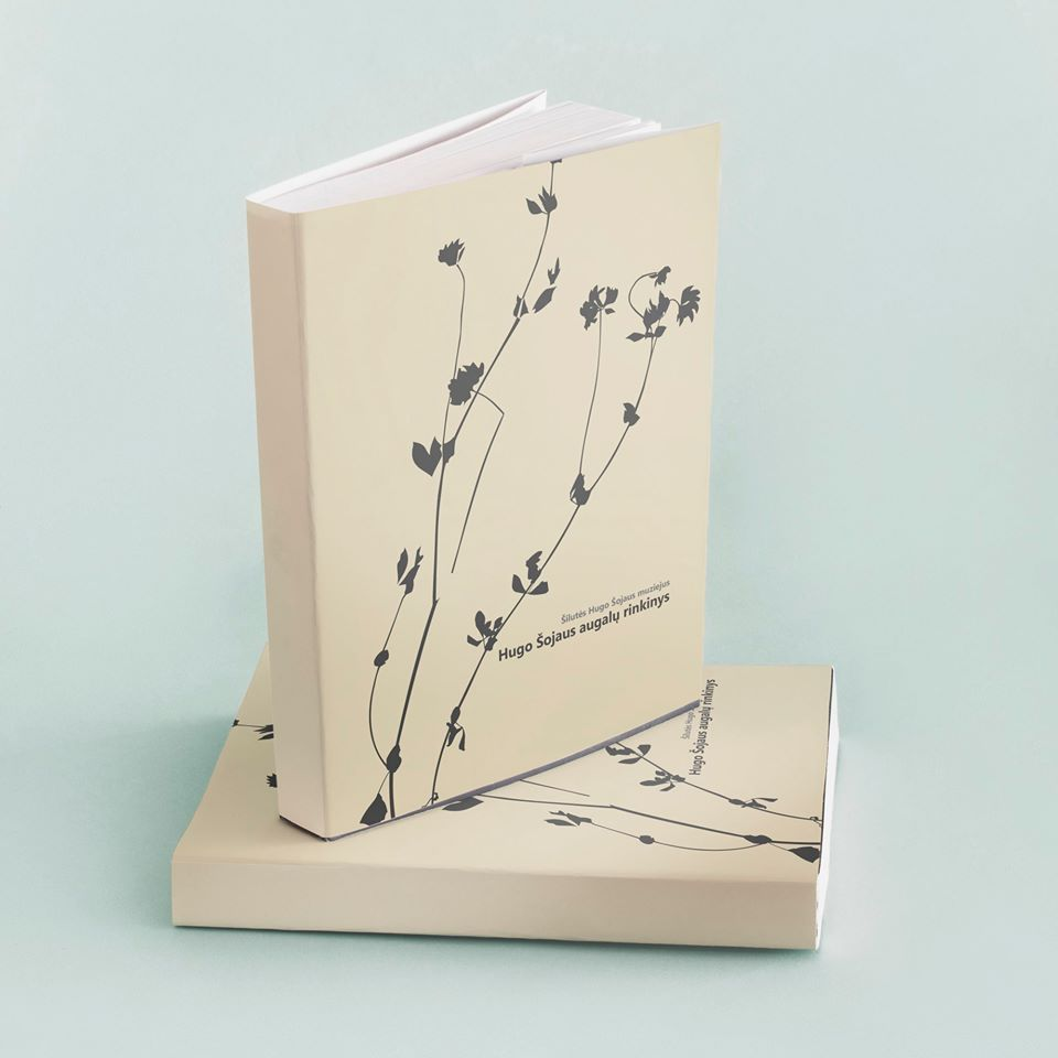 """Muziejaus leidinių lentyną papildė katalogas """"Hugo Šojaus augalų rinkinys"""""""