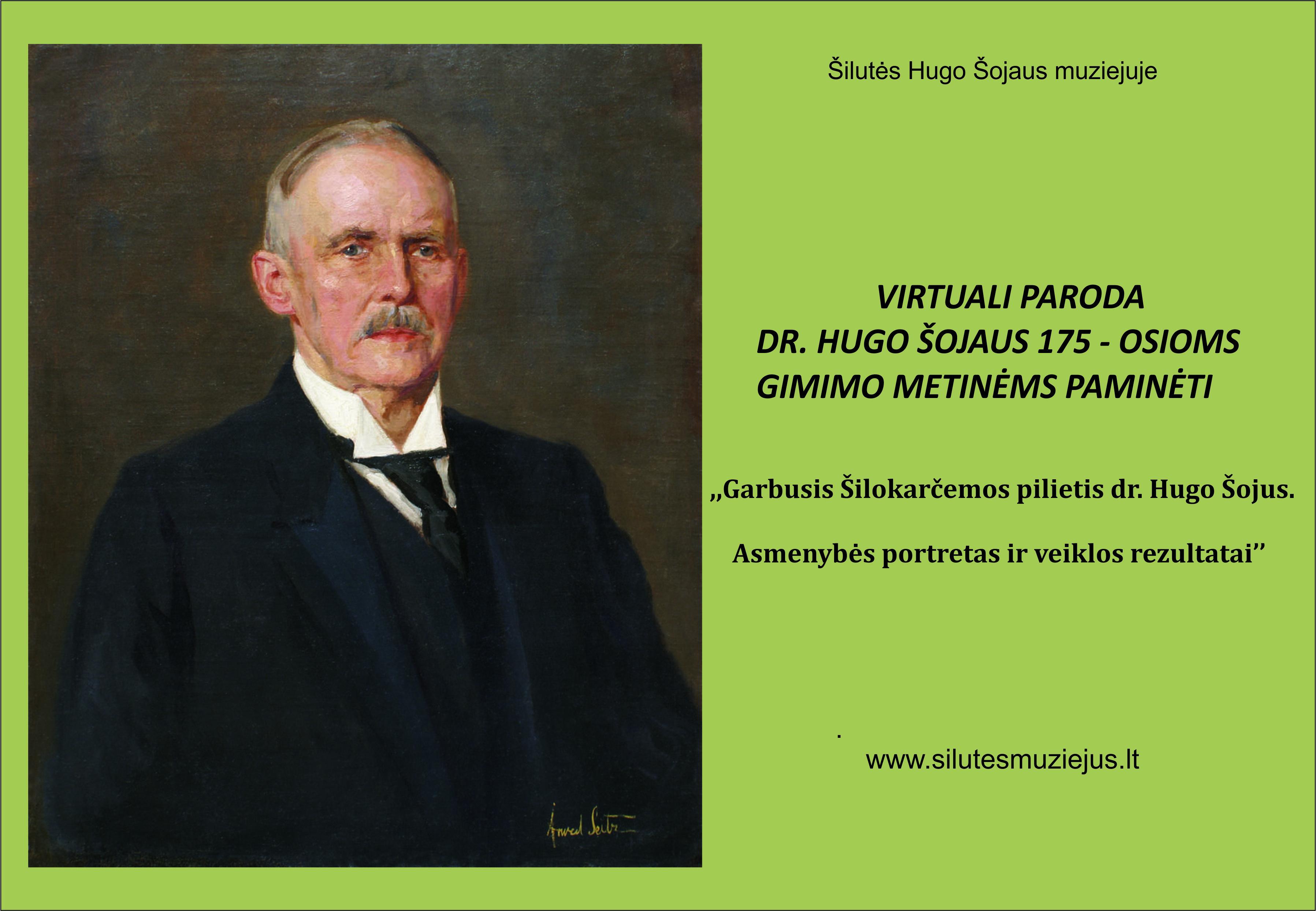 Dr. Hugo Šojaus 175–osios gimimo metinės