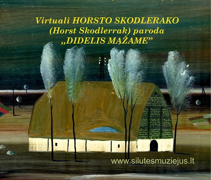 """Virtuali paroda """"Didelis mažame"""", skirta Horsto Skodlerako (Horst Skodlerrak) 100-sioms gimimo metinėms"""