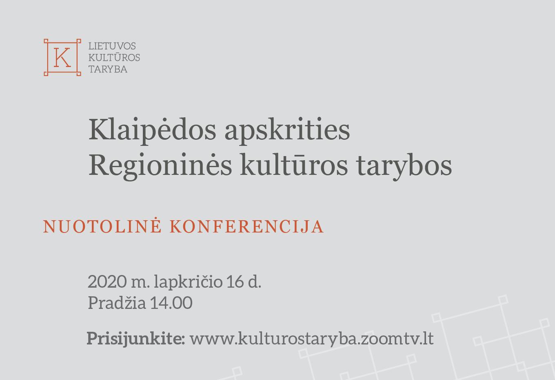 Klaipėdos apskrities Regioninės kultūros tarybos nuotolinė konferencija