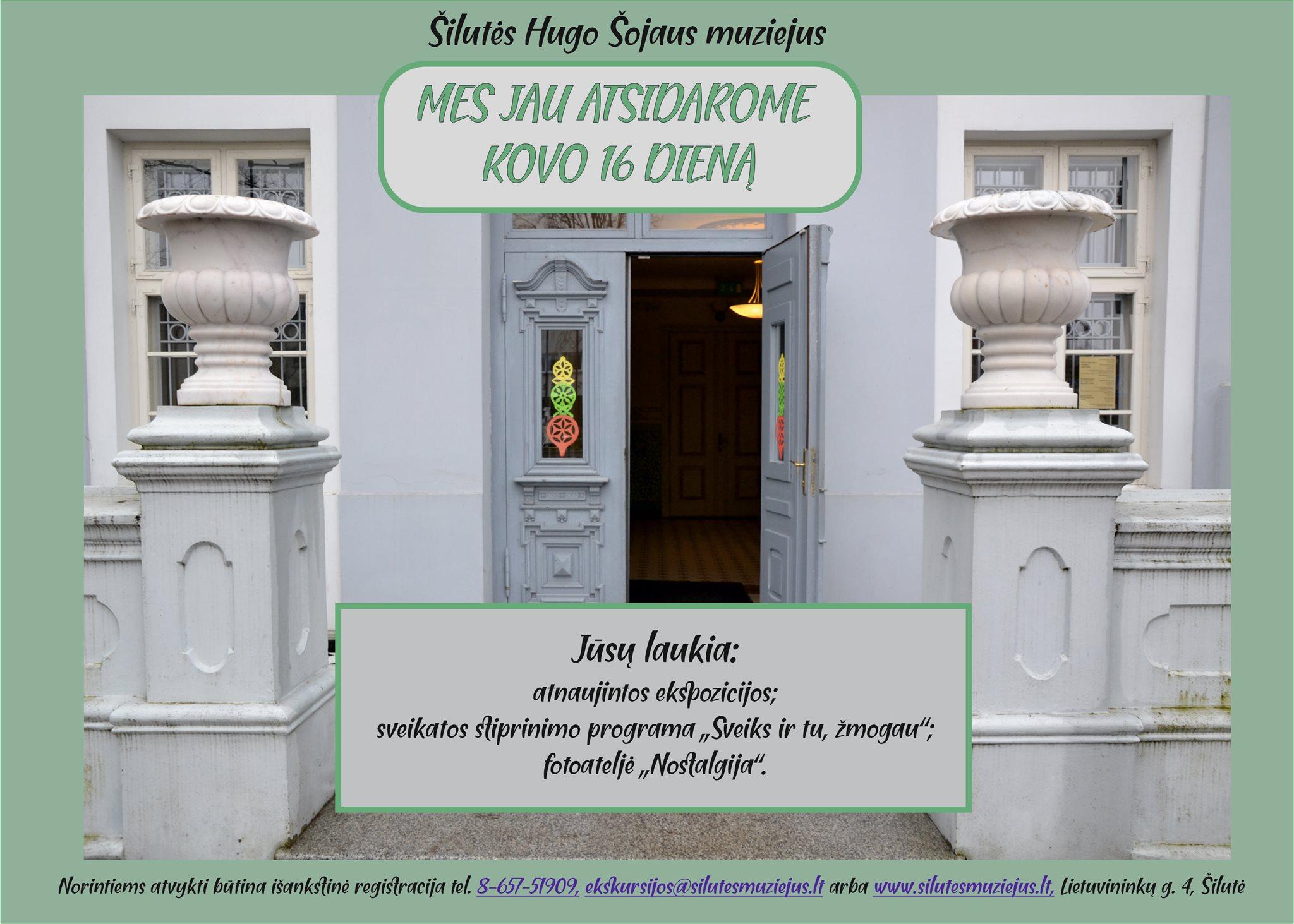 Šilutės Hugo Šojaus muziejus atveria duris