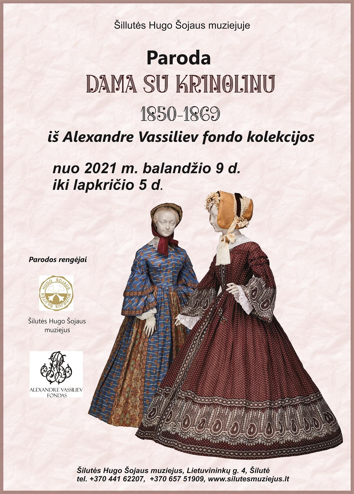 """Paroda """"Dama su krinolinu 1850-1869 iš Alexandre Vassiliev fondo kolekcijos"""""""