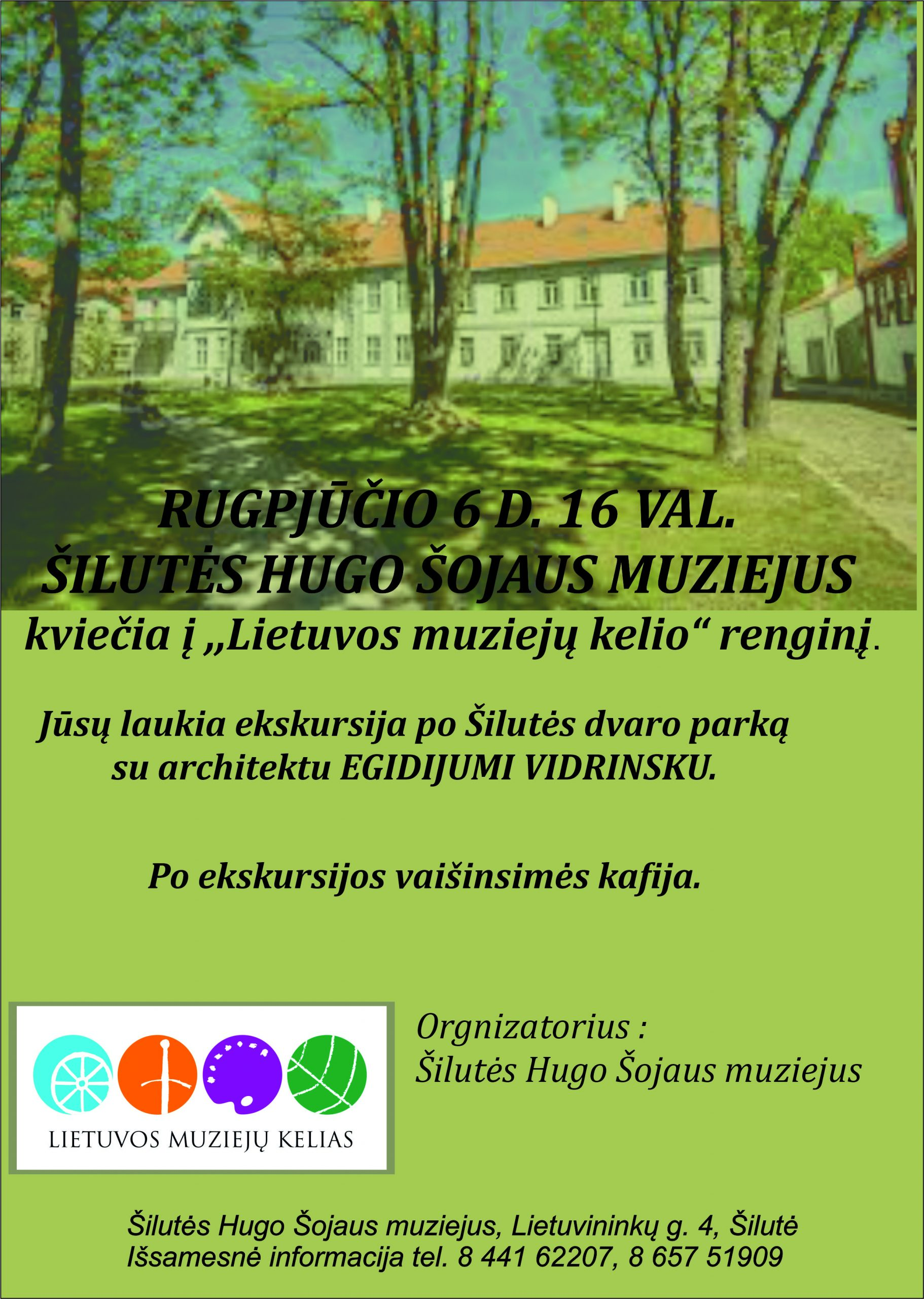 """Šilutės Hugo Šojaus muziejus kviečią į """"Lietuvos muziejų kelio""""  renginį"""